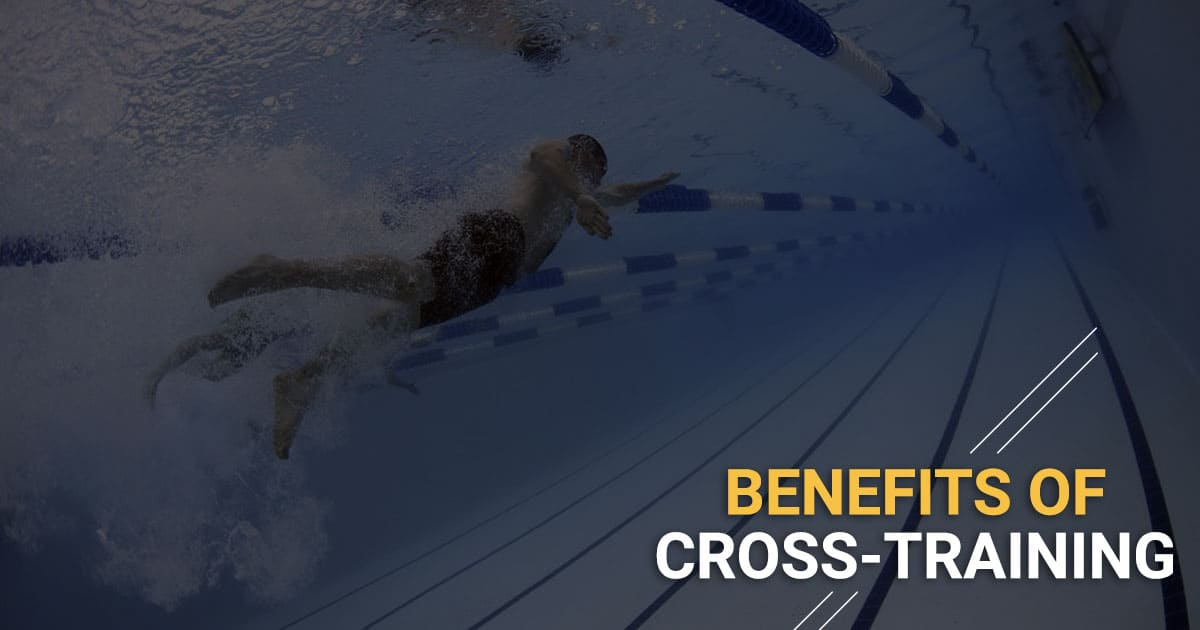 Tips & Benefits Of Cross Training