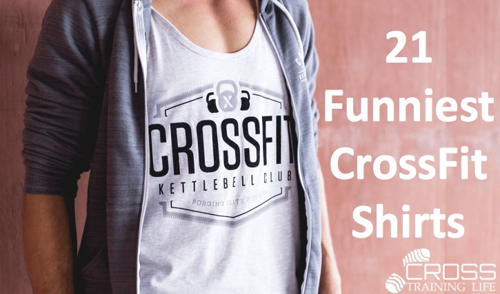 22401aaec 21 Wickedly Funny Crossfit Shirts in 2019 | CrossTrainingLife